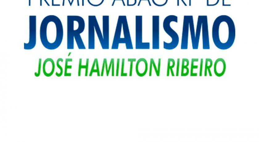 """Prêmio ABAG/RP de Jornalismo """"José Hamilton Ribeiro"""" faz festa para premiar os melhores de 2016"""
