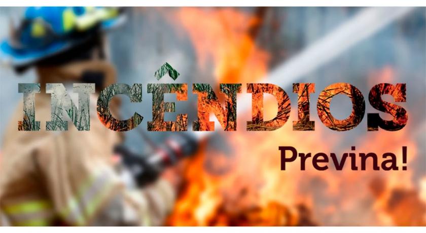 Campanha de Conscientização, Prevenção e Combate aos Incêndios vai unir campo e cidade no período de estiagem