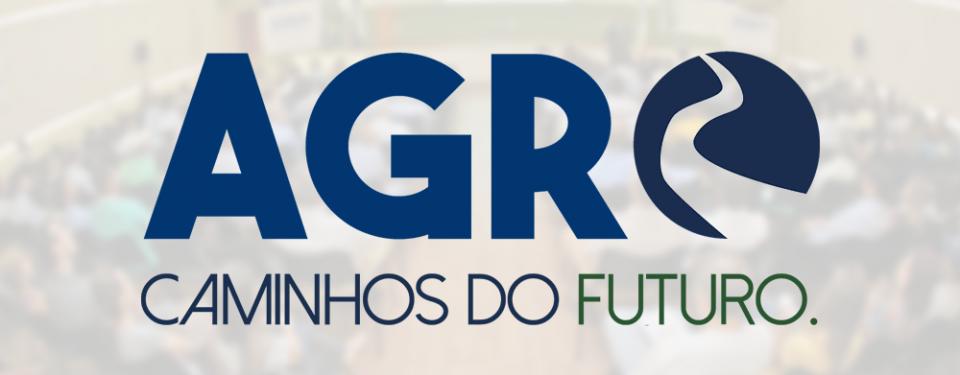 AGRO: Caminhos do Futuro